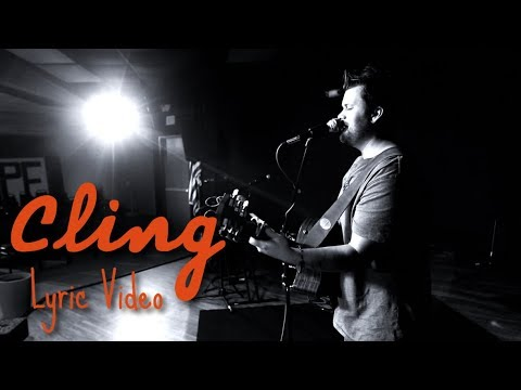 Cling (Psalm 63:8) by David Lee Brown Lyric Video