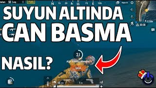 SUYUN ALTINDA CAN NASIL BASILIR - PUBG Mobile ( Please Fix This Bug )