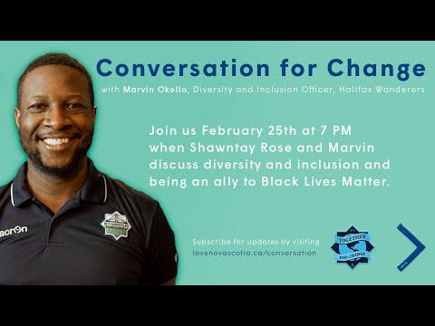 LOVE Nova Scotia's Conversation for Change with Marvin Okello - February 25, 2021