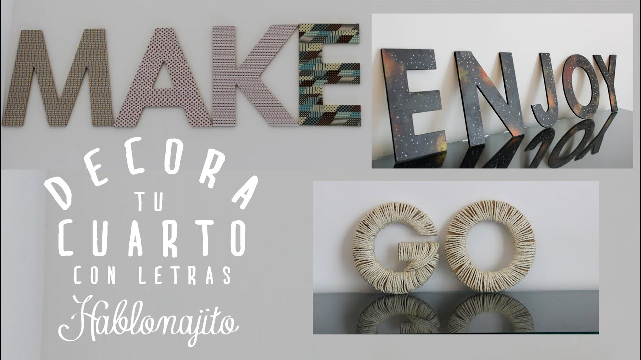 Letras decoradas para pegar en la pared 3 ideas como for Letra de paredes