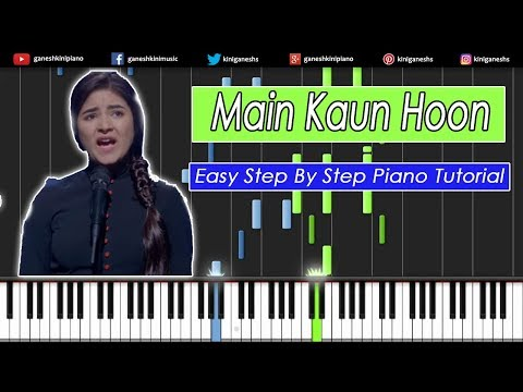 Main Kaun Hoon Song Secert Superstar |Easy Step By Step Piano Tutorials Chords Lesson By Ganesh Kini