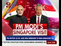PM : India-Singapore strategic partnership stands test of time in real sense