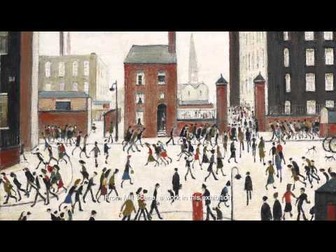 L.S. Lowry: Artist of the People  Exhibition at Art Museum o