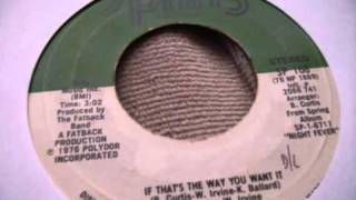 The Fatback Band -  If That