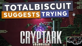 TotalBiscuit suggests trying... Cryptark thumbnail