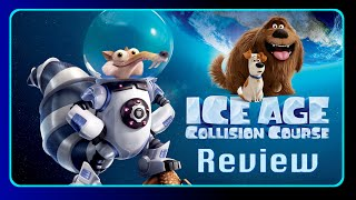 Ice Age 5: Collision Course Review (and Secret Life of Pets)