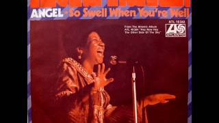 Aretha Franklin - Angel / So Swell When You