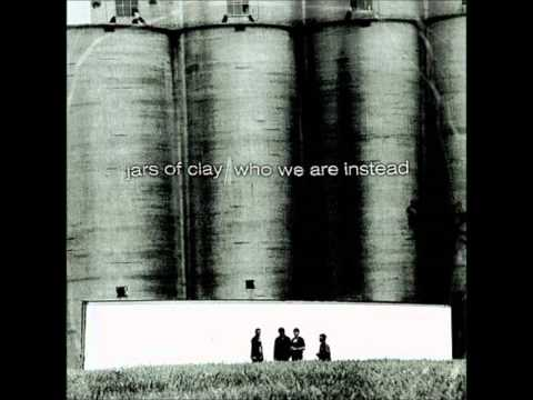Jars Of Clay (Who We Are Instead) - Sunny Days