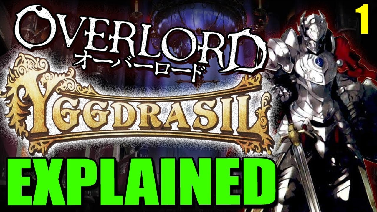 Overlord Anime World Map.Overlord S World Of Yggdrasil Explained What Was The Dmmo Rpg Of