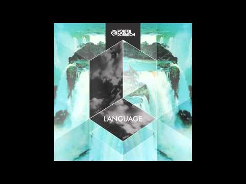 "Watch ""Porter Robinson - Language"" on YouTube"