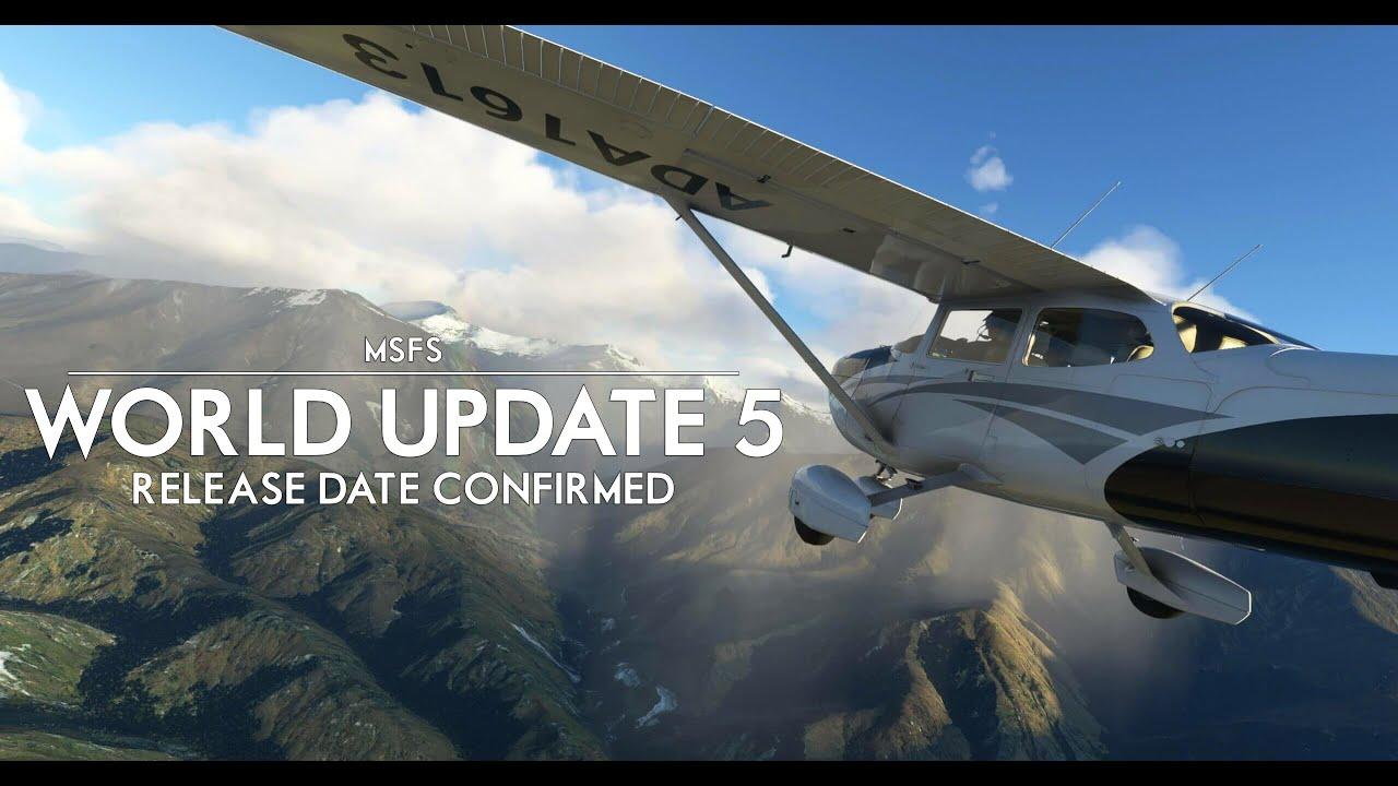 Microsoft Flight Simulator - Xbox Release Hints? World Update 5 Release Date Confirmed!