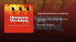 Aaja Nachle [Come on dance!]
