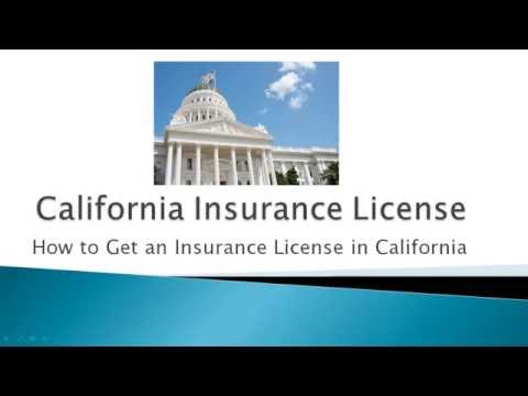 How to Get an Insurance License in California