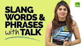 Useful Slang English Words & Phrases With Talk | English Speaking Practice With Niharika