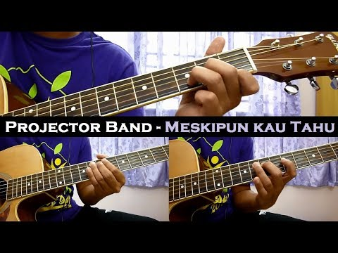 Projector Band - Meskipun Kau Tahu (Instrumental/Full Acoustic/Guitar Cover)