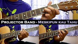 Baixar Projector Band - Meskipun Kau Tahu (Instrumental/Full Acoustic/Guitar Cover)