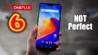 5 BIGGEST Problems With The OnePlus 6!