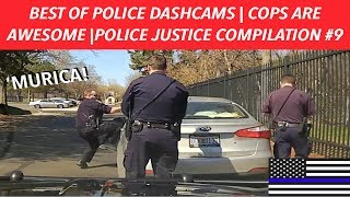 👮🏼🚔BEST OF POLICE DASHCAMS | COPS ARE AWESOME | POLICE JUSTICE COMPILATION #9