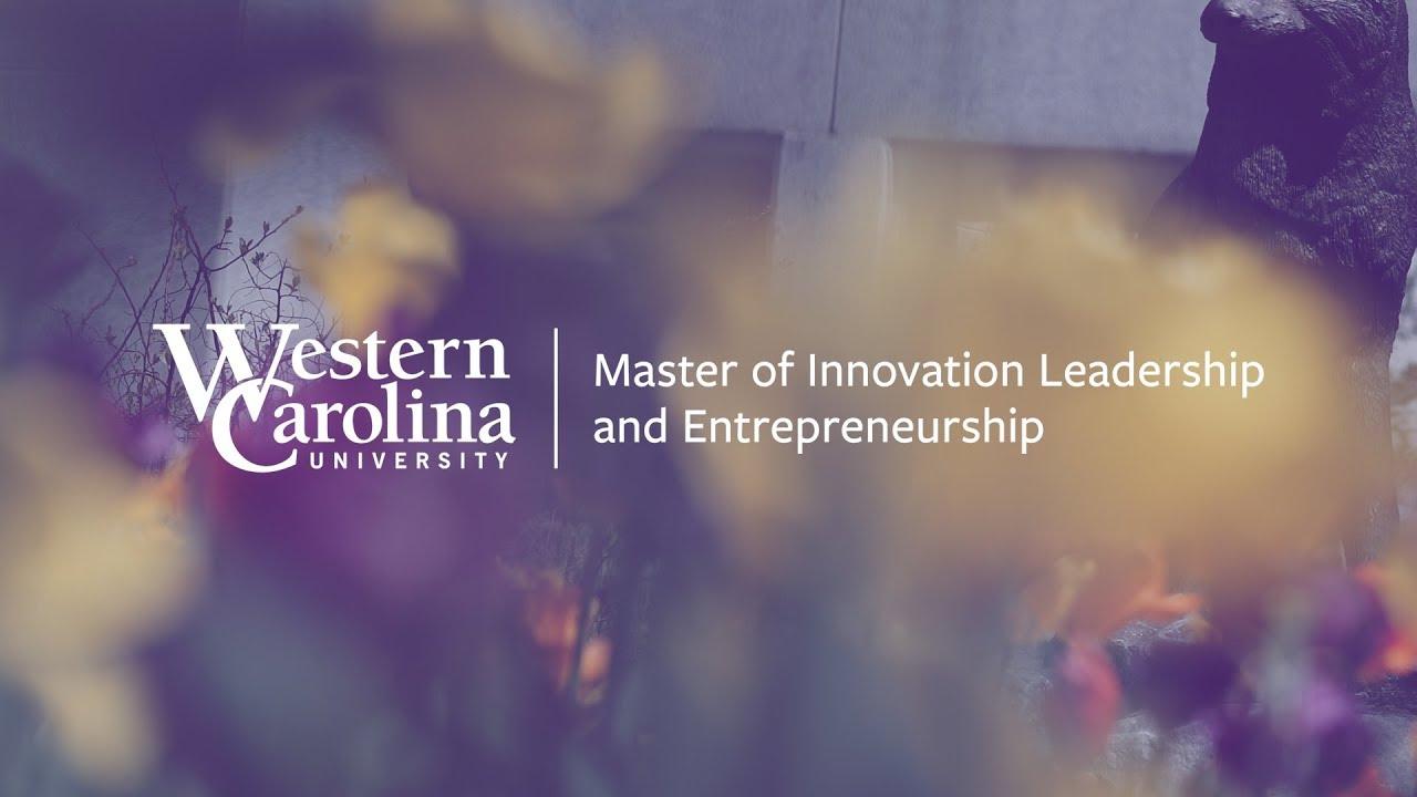 Western Carolina University - Master of Innovation
