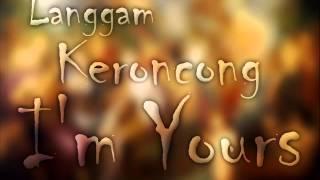 Langgam Keroncong I'm Yours