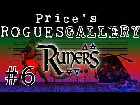 Price's Rogues Gallery - #6 - Runers (PC Gameplay)