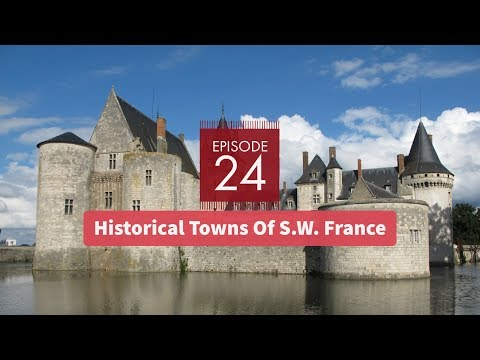 """Historical Towns Of S.W. France - """"My Travelogue"""""""