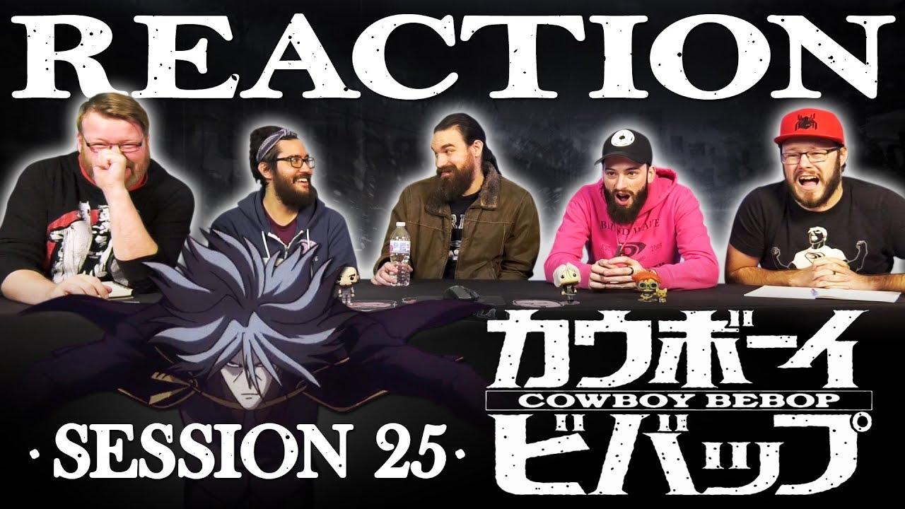 "Download Cowboy Bebop #25 REACTION!! ""The Real Folk Blues (Part 1)"""