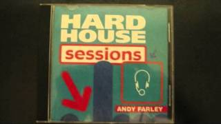 Andy Farley - Hardhouse Sessions