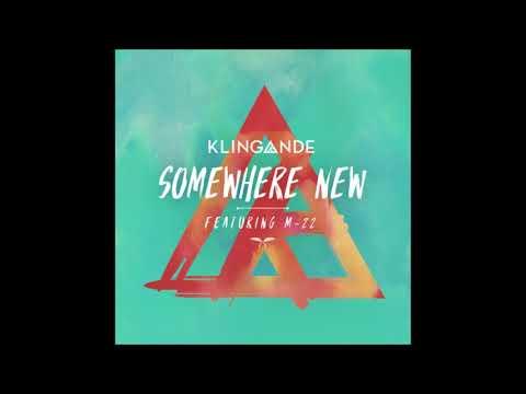 Klingande - Somewhere New (Extended Mix)