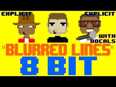 Blurred Lines w/Vocals (EXPLICIT) [8 Bit Cover...