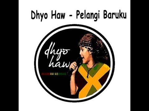Dhyo Haw - Pelangi Baruku Akustik