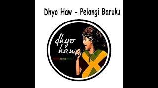 Dhyo Haw - Pelangi Baruku Akustik cover Foto