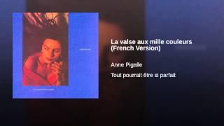 La valse aux mille couleurs (French Version)
