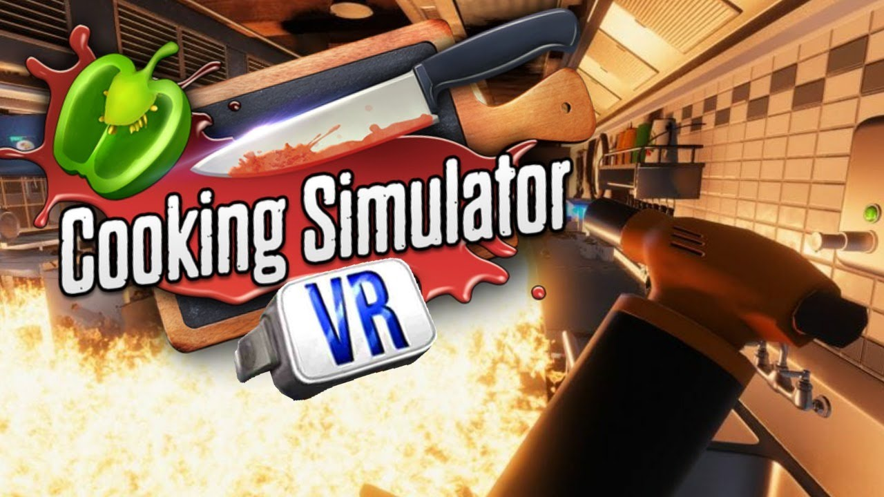 THE BRUTAL CHEF!!! Cooking Simulator VR LIVE 🔴