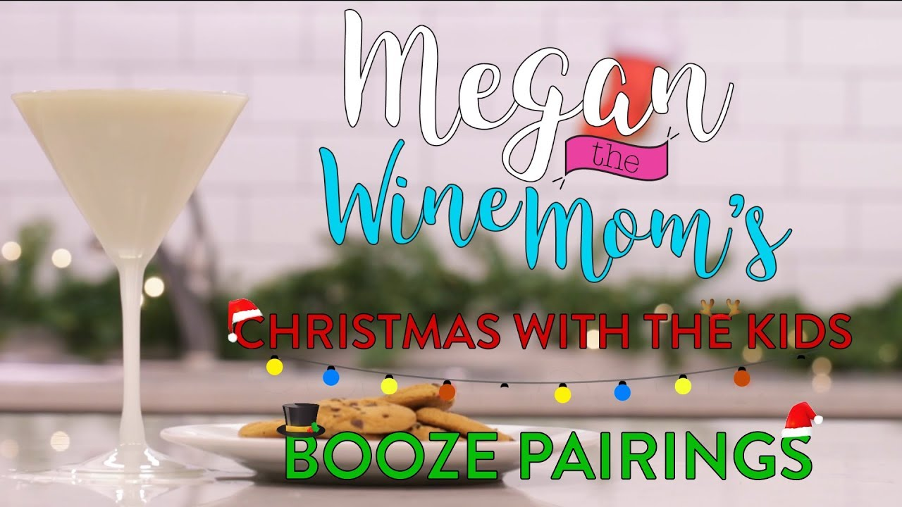 e835e05c46a Christmas with the Kids Booze Pairings | Megan the Wine Mom | Parents