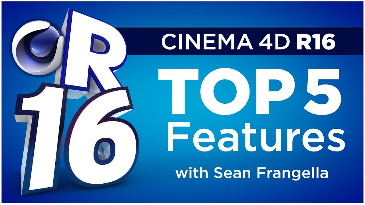 Cinema 4D R16 - Top 5 New Features (C4D Tutorial) - Sean Frangella