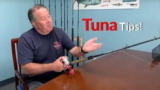 Tuna Setup Tips!