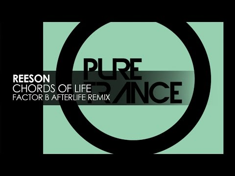 Reeson Chords Of Life Factor B Afterlife Remix Teaser Youtube