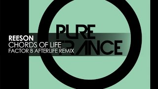 Reeson - Chords Of Life (Factor B Afterlife Remix) [Teaser] mp3