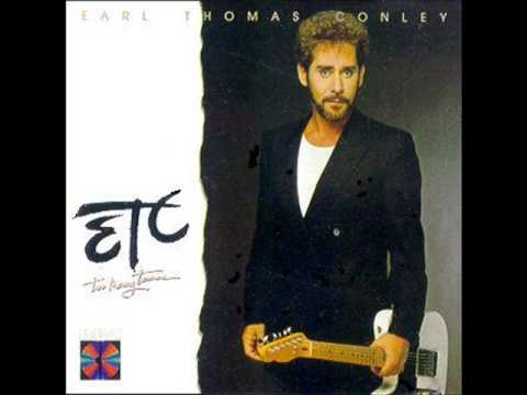 Earl Thomas Conley Right From The Start Youtube