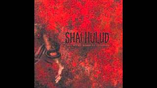 Shai Hulud - Two And Twenty Misfortunes