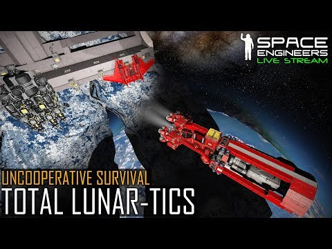 Space Engineers: TOTAL LUNAR-TICS! - Uncooperative Survival (Planetary PvE & MOD Madness)