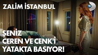 Şeniz, Ceren ve Cenk'i yatakta basıyor! Zalim İstanbul 2. Bölüm