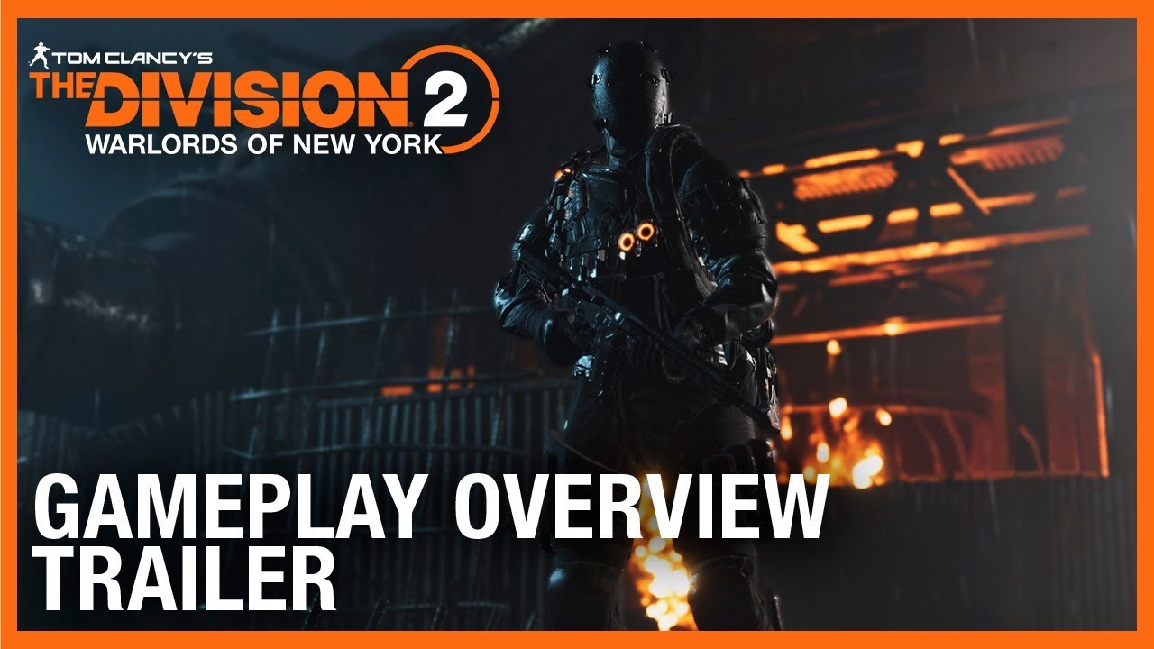 Tom Clancy's The Division 2: Warlords of New York: Gameplay Overview Trailer | Ubisoft