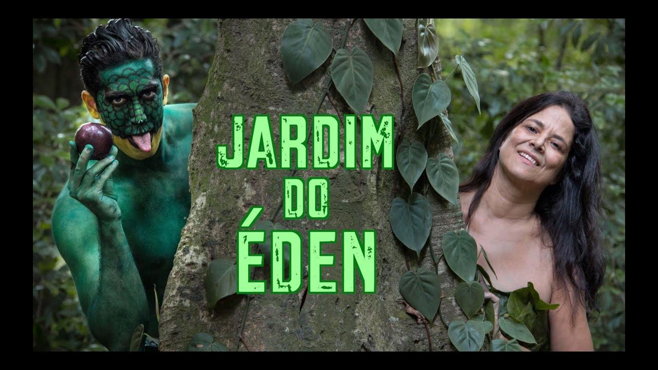 Jardim do Éden - DESCONFINADOS