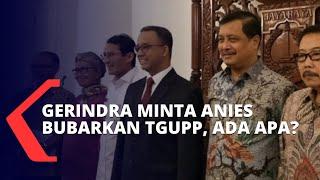 Gerindra Minta Anies Baswedan Bubarkan TGUPP, Ini Alasannya