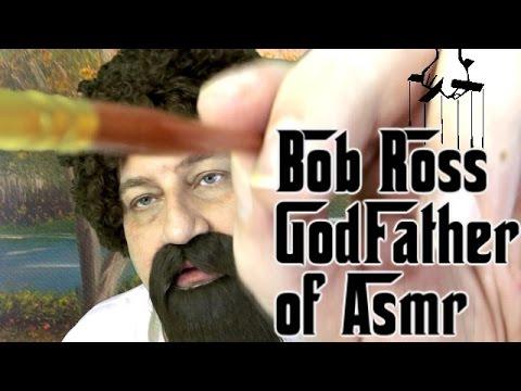 BOB ROSS GODFATHER of ASMR
