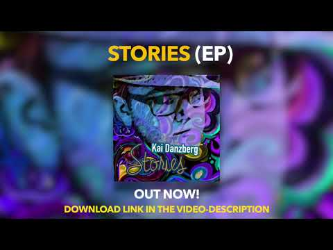 Kai Danzberg - Stories (EP 2015 Preview)