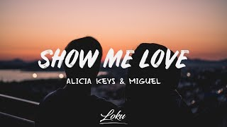 Alicia Keys - Show Me Love ft. Miguel (Lyrics)