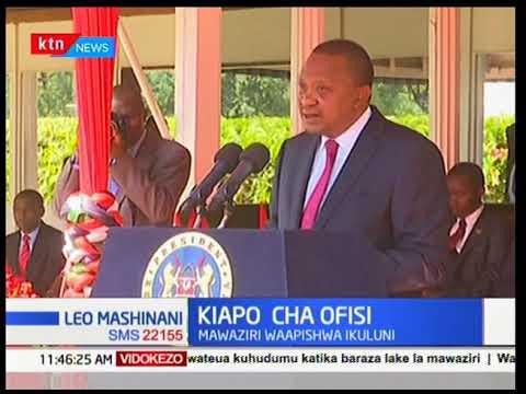 President Uhuru Kenyatta's full speech after cabinet secretaries took oath